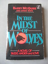Barry McGuire...IN THE MIDST OF WOLVES...Paperback