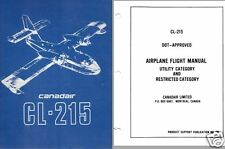 CANADAIR CL-215 AMPHIBIOUS FLYING BOAT MANUALS ARCHIVE 1969 > Scooper HISTORIC