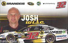 "2015 JOSH WISE ""BRANDEIS GO GREEN RACING"" #32 NEW NASCAR SPRINT CUP B/B POSTCARD"