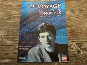THE VOYAGE: A JOHNNY DUHAN SONGBOOK Piano/Vocal/Guitar Mel Bay 15 Songs Waltons
