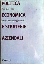 NICOLA ACOCELLA POLITICA ECONOMICA E STRATEGIE AZIENDALI CAROCCI 2001