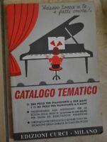 CATALOGO TEMATICO 266 PEZZI PER PIANOFORTE A DUE MANI - ED: CURCI ANNO:1990 (P2)