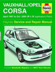 New* Haynes Vauxhall Corsa Manual 3921 1997 - 2000 Haynes 3921 Hardback Edition