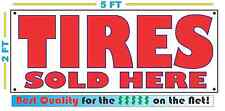 TIRES SOLD HERE Banner Sign NEW 4 Car Truck SUV Van Repair Shop rims wheels