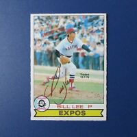 BILL LEE  1979 O-Pee-Chee # 237 OPC  SIGNED AUTO  Montreal Expos  Boston Red Sox