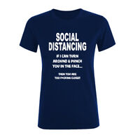 Women T Shirt Social Distancing Funny Rude Novelty 6 Ft Away Public Prevention