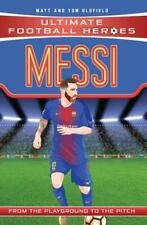 Messi (Ultimate Football Heroes) - Collect Them , Tom Oldfield, Matt Oldfield, N