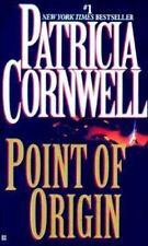 POINT OF ORIGIN ~ PATRICIA CORNWELL ~ PAPERBACK ~ DR. KAY SCARPETTA SERIES NOVEL