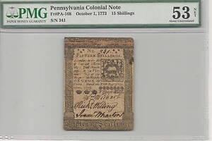 1773 Pennsylvania 15 Shillings Colonial Note : PMG AU53   FR#PA-168