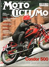 7 2007- MOTOCICLISMO D'EPOCA - CONDOR 500 - DUCATI SL 500 PANTAH - ZUNDAPP 125