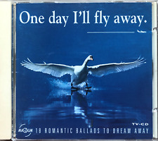 ONE DAY I'LL FLY AWAY - CD