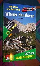 WIENER HAUSBERGE mit Bahn und Bus - 50 Touren # 2014 ROTHER Wanderbuch