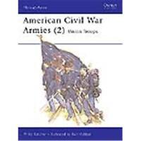 American Civil War Armies 2: Union Troops (MAA Nr. 177) Osprey