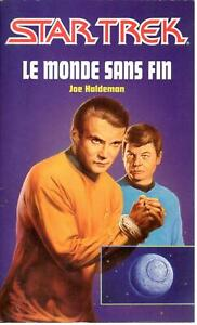 Joe Haldeman - Le monde sans fin  - Star Trek 21 - Fleuve Noir