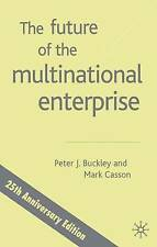 NEW The Future of the Multinational Enterprise: 25th Anniversary Edition