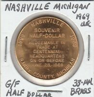 *(T) Token - Nashville, MI - 1969 UNC - G/F Half Dollar - 38 MM Brass