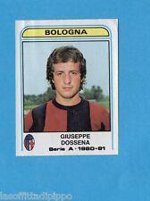 PANINI CALCIATORI 1980/81-Figurina n.66- DOSSENA -BOLOGNA-Recuperata