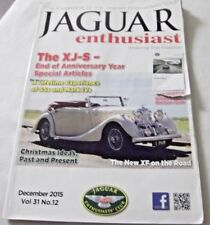 A Jaguar Enthusiast Club Magazine December 2015 Vol 3 No 12