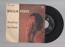 disco vinile 45 giri - nilla pizzi - marjolaina/vivo d amore