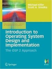 Introduction to Operating System Design and Implementation: The OSP 2 Approach (