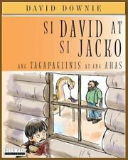 Si David at Si Jacko : Ang Tagapaglinis at Ang Ahas (Filipino Edition): By Do...