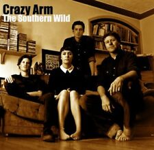 Crazy Arm - The Southern Wild [CD]