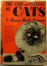 Simmons, Eleanor - The Care and Feeding of Cats - 1938 - 1st/HC/VG - illustrated