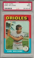 1975 TOPPS # 97 EARL WILLIAMS, PSA 9 MINT, BALTIMORE ORIOLES, ONLY 1 HIGHER,L@@K