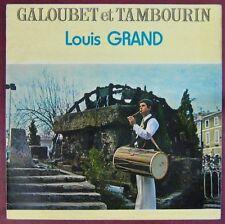 Régionalisme Provence 33 tours Galoubet et tambourin Louis Grand