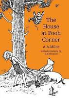 The House at Pooh Corner (Winnie-the-Pooh - Classic Editions) by Milne, A. A., N