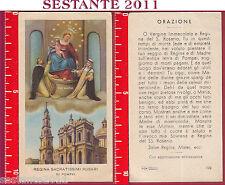 330 SANTINO HOLY CARD REGINA SACRATISSIMI ROSARI ROSARIO DI POMPEI ED G MI 124