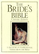 The Bride's Bible; A Treasury of Inspirational Verses from the Bible (The Cathol