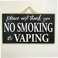No Smoking Sign or vaping wood entry sign door hanger home business retail shop
