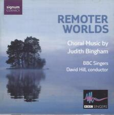 Judith Bingham. Remoter Worlds. BBC Singers, David Hill, conductor