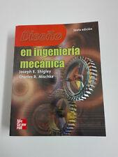 Libro DISEÑO E INGENIERIA MECANICA 6ª Edicion Joseph E Shigley 2004