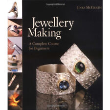Jewellery Making: A Complete Course for Beginners Book By Jinks McGrath