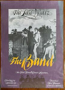 The Band  ORIGINAL POSTER RARE the Last Waltz Dylan Clapton Scorsese