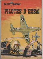 Buck Danny 10. Pilotes d'essai. Dupuis 1953. EO. Très Bel exemplaire