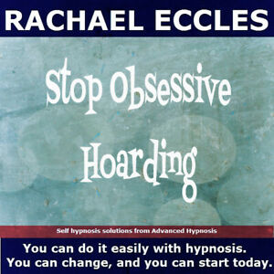 Stop Obsessive Compulsive Hoarding & Collecting, Hypnotherapy Hypnosis CD