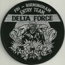 FBI:  DELTA FORCE  SWAT ALABAMA  BIRMINGHAM  Entry Team Police Patch SEK Polizei
