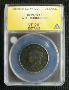 1819/8 Matron/Coronet Head Large Cent 1c N-1 - ANACS VF 20