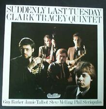 CLARK TRACEY QUINTET SUDDENLY LAST TUESDAY LP 1986 UK
