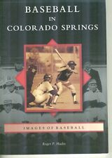 Images of Baseball Baseball in Colorado Springs by Roger P Hadix B&W Ills PB