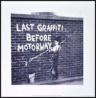 Banksy Last Graffiti Poster Kunstdruck Bild im Alu Rahmen schwarz 40x40cm