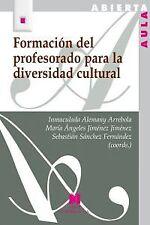 Formacion del profesorado para la diversidad cultural. ENVÍO URGENTE (ESPAÑA)