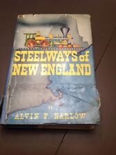 2ND EDITION BOOK STEELWAYS OF NEW ENGLAND BY ALVIN F. HARLOW 1946 RARE