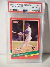 1991 Donruss Rookies Ivan Rodriguez RC PSA NM-MT+ 8.5 Baseball Card #33 HOF