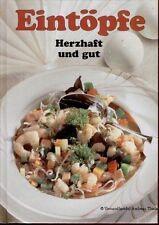 Eintöpfe herzhaft und gut - Unipart Verlag