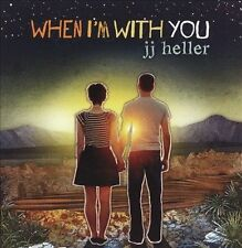 When I'm with You by JJ Heller CD Sealed