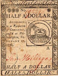 Fr. CC-21 February 17 1776 Philadelphia Continental Currency 1/2$ Half Dollar